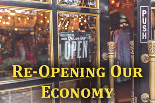 Re-Opening Our Economy