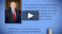 KFBK News: Sen. Nielsen is outraged by the prison release of a despicable murderer.